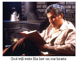 God will write His law on our hearts.